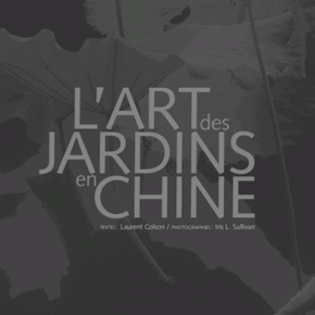 L&#039;art des jardins en Chine