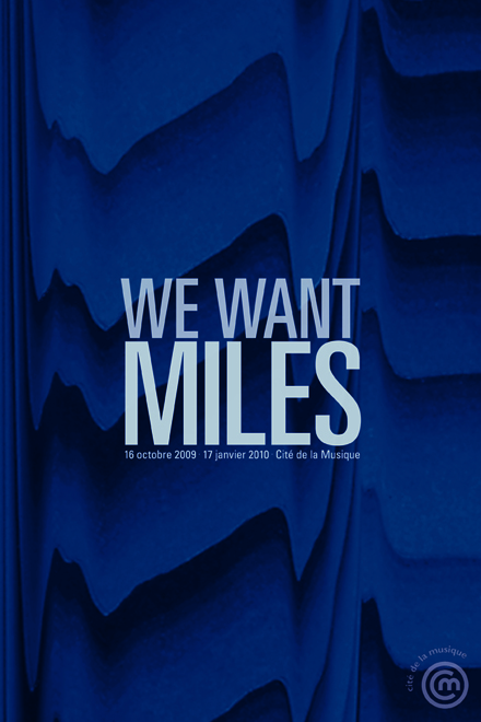 We Want Miles affiche 01 - Frank Abbasse-Chevalier - Graphiste multimédia